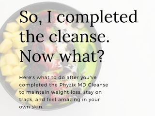 How to stay healthy, stay on track, and maintain weight loss results with the Phyzix MD cleanse from Bonvera.